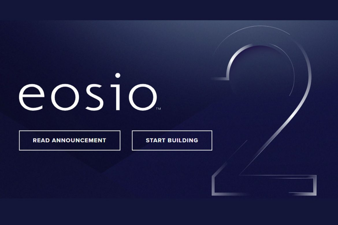 , EOSIO 2 Enhances Security, Performance and More