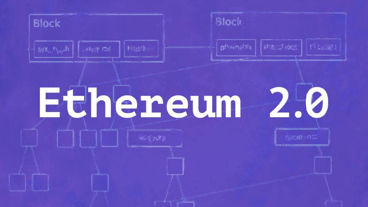 , What is Ethereum 2.0?